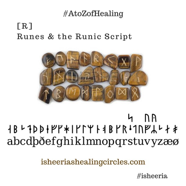 #AtoZofHealing – [R] is for #Runes- #AtoZChallenge