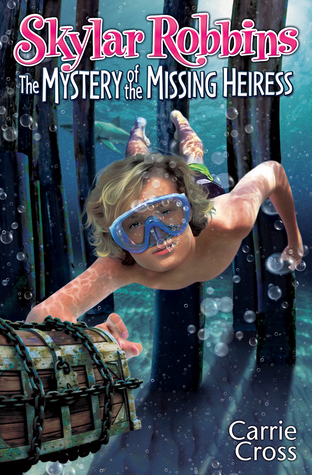 The Mystery of the Missing Heiress (Skylar Robbins #3)