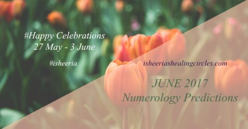 #Numerology #Predictions – #JUNE 2017 #isheeria