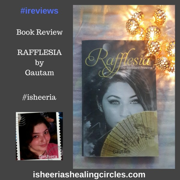 Book Review: Rafflesia by Gautam
