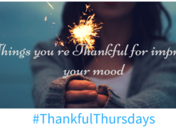 Thankful Thursdays – My 3 Mood Boosters #isheeria
