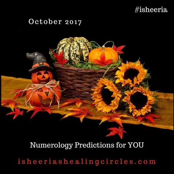 Numerology Predictions – October 2017 #isheeria