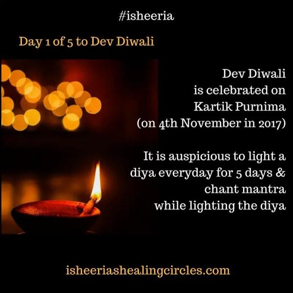 Dev Deepawali -1 ritual X 5 days = Blessed Be! #isheeria