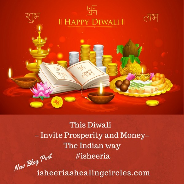 Happy Diwali – Invite Prosperity -The Indian Way