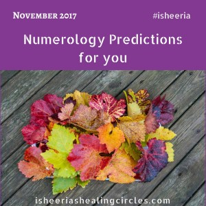 Numerology Predictions November 2017 by Isheeria