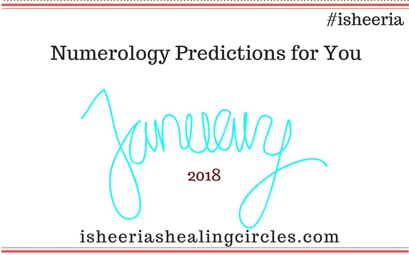 Numerology Prediction January 2018 #isheeria