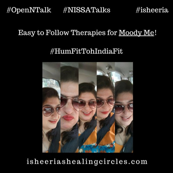 #HumFitTohIndiaFit – Fitness for the Moody Me! #NISSAtalks #OpenNTalk
