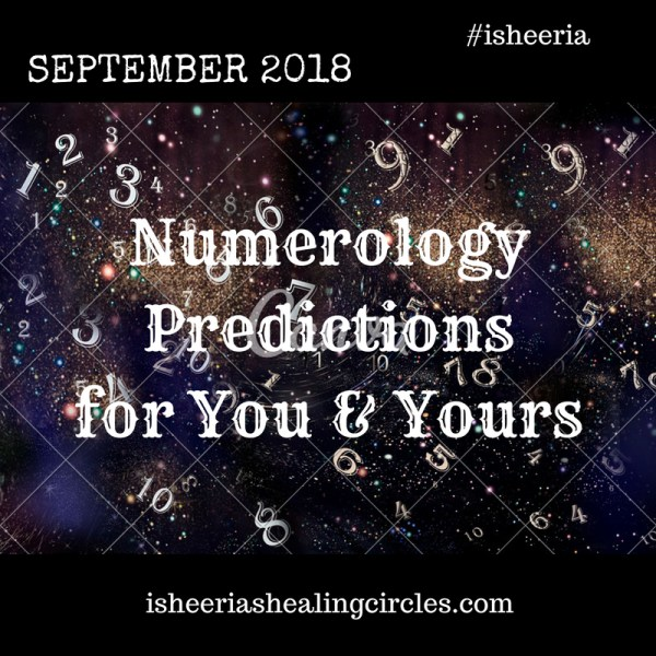 Numerology Predictions – September 2018 #isheeria