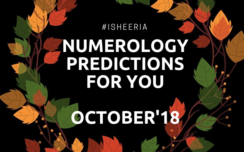 #isheeria Numerology Prediction October