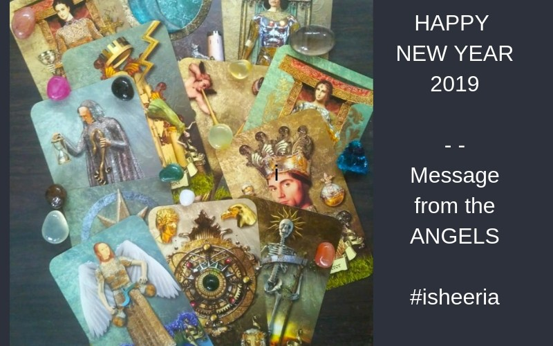 HAPPY NEW YEAR 2019 - - Message from the ANGELS #isheeria