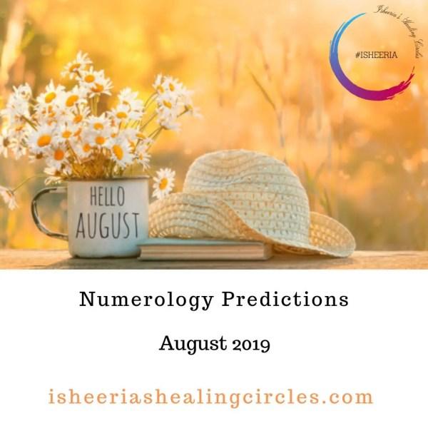 Numerology Predictions August 2019 #isheeria
