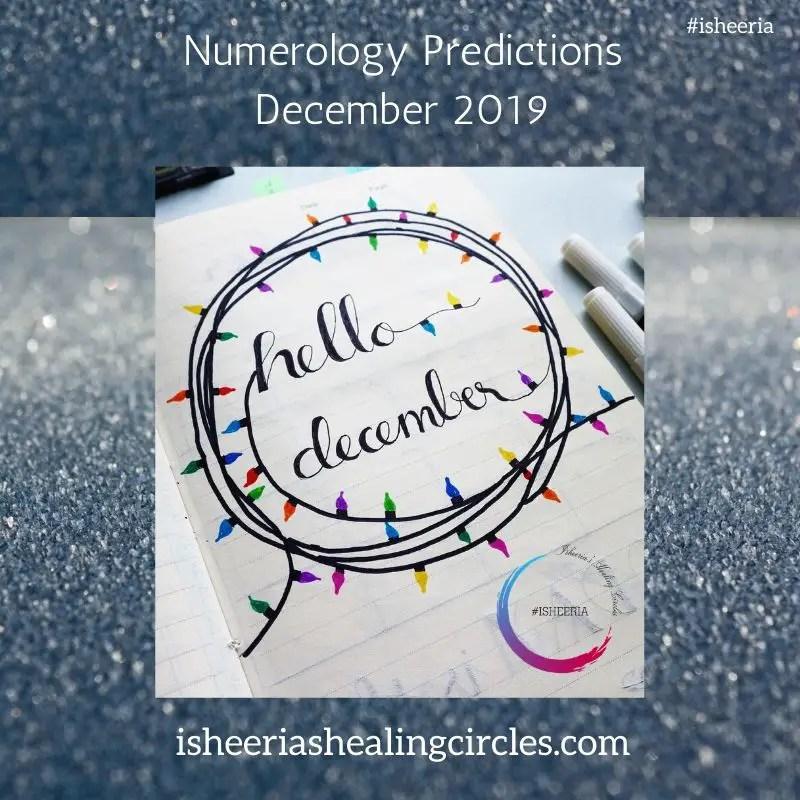 Numerology Predictions December 2019 #isheeria