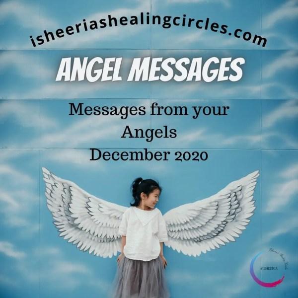 #AngelMessages for #December 2020 #isheeria