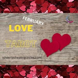 FEBRUARY LOVE TAROT ISHEERIA