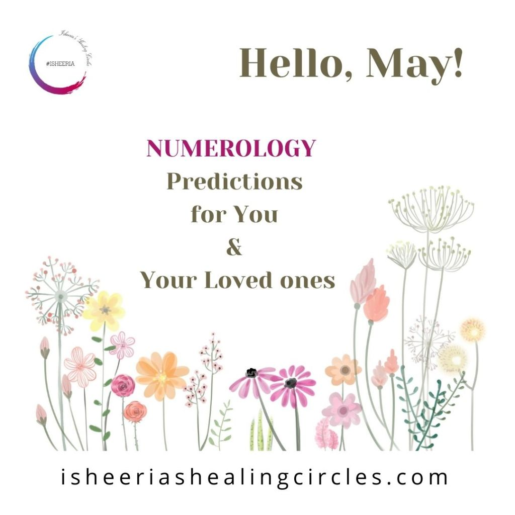NUMEROLOGY Predictions May 2021 Isheeria