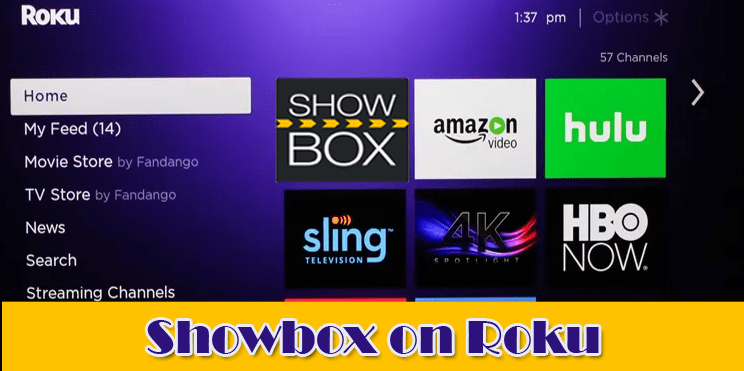 How To Download Showbox For Roku?