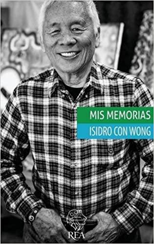 Libro Isidro Con Wong Mis Memorias