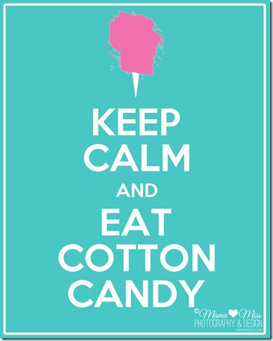 keepcalm-eatcottoncandy-watermark-copyright2012-mamamiss1