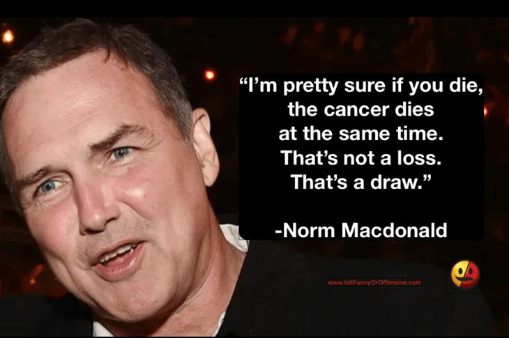 Norm Macdonald's Now Haunting Cancer Joke