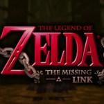 The Legend of Zelda: The Missing Link
