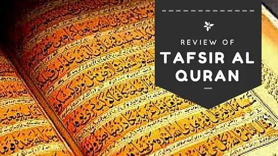 Tafsir Al quran in English:A review of different Quran Tafsir