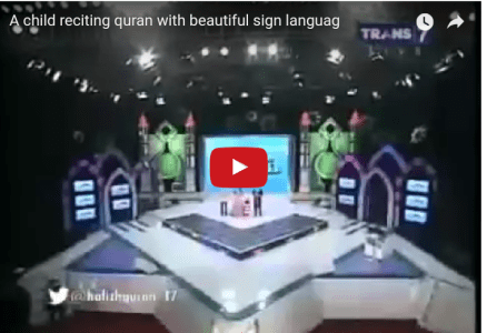 A Superb recitation of Quran with sign language by a 5 year Old hafidhe Quran