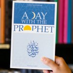 A Day with the Prophet