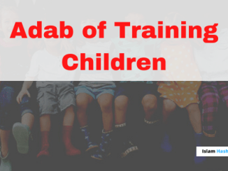 Adab of Training Children