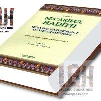Maariful Hadith in English By Shaykh Maulana Muhammad Manzoor Nomani (r.a)