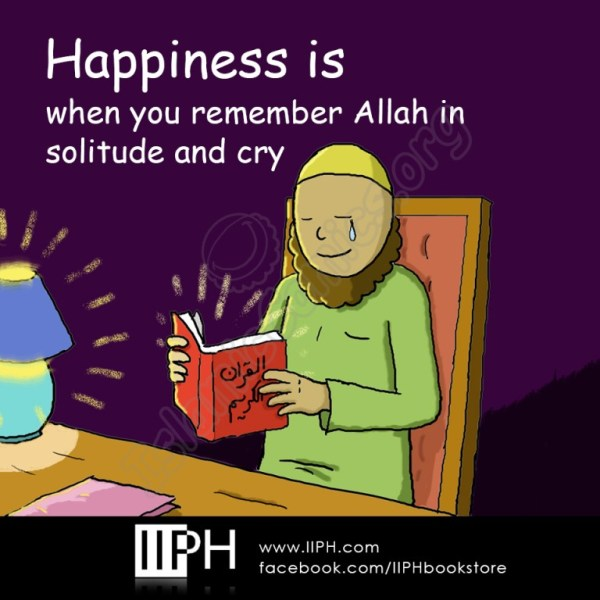 Happiness is when you remember Allah and cry - Islamic Illustrations (Islamic Comics)