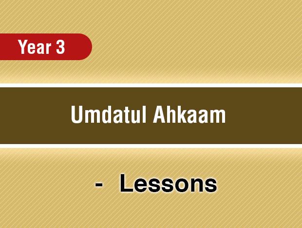 Umdatul Ahkaam – Year 3