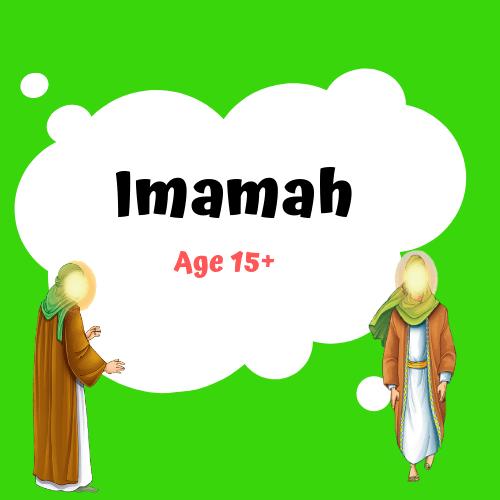 Imamah – Age 15+