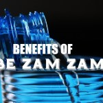 Health Benefits of ABE-ZAMZAM According to Hadiths