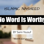 No Word Is Worthy – Sami Yousuf (Lyrics)