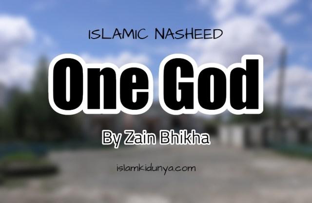 One God – By Zain Bhikha (Nasheed Lyrics)
