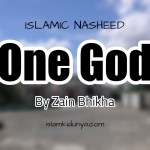 One God – By Zain Bhikha (Nasheed Lyrics)