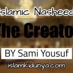 The Creator – Sami Yousuf (Nasheed Lyrics)