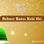 Rehmat Baras Rahi Hai Muhammad Ke Shaher Mein – Naat Lyrics