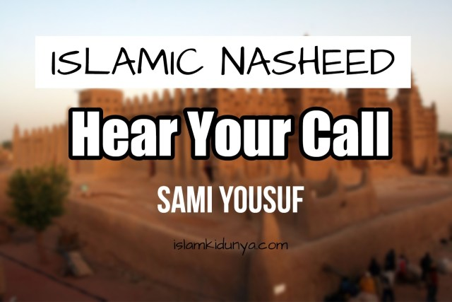 Hear Your Call – Sami Yousuf (Lyrics)