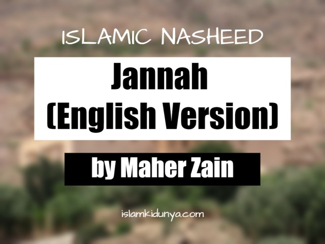 Jannah (English Version) – Maher Zain (Nasheed Lyrics)