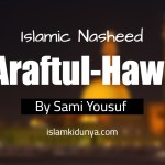 'Araftul-hawā – Sami Yousuf (Lyrics)