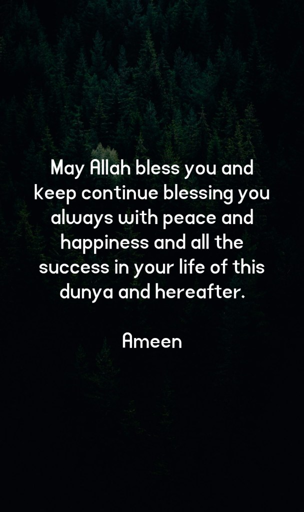 May Allah Bless You (Us) - Dua Quotes in English