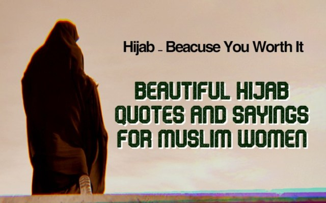 50+ Beautiful Hijab Quotes and Sayings for Muslim Women