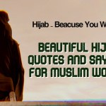 Beautiful Hijab Quotes and Sayings for Muslim Women
