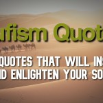 20+ Sufi Quotes That Will Inspire and Enlighten Your Soul | Sufism Quotes