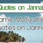 25+ Islamic Quotes On Jannah | Jannah (Paradise) Quotes with Images