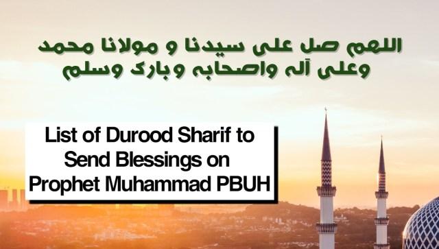 List of Durood Sharif to Send Blessings on Prophet Muhammad PBUH.