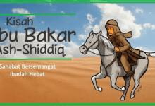 Photo of Kisah Abu Bakar Ash-Shiddiq Saat Kanak kanak