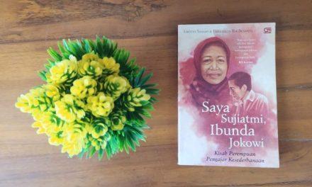 Pesan-Pesan Adiluhung dari Ibunda Jokowi yang Layak Kita Renungkan