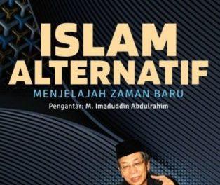 Kebangkitan Islam dan Membangkitan Islam Alternatif di Indonesia